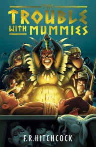 THE TROUBLE WITH MUMMIES_cover